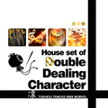 House set of Double Dealing Character.png